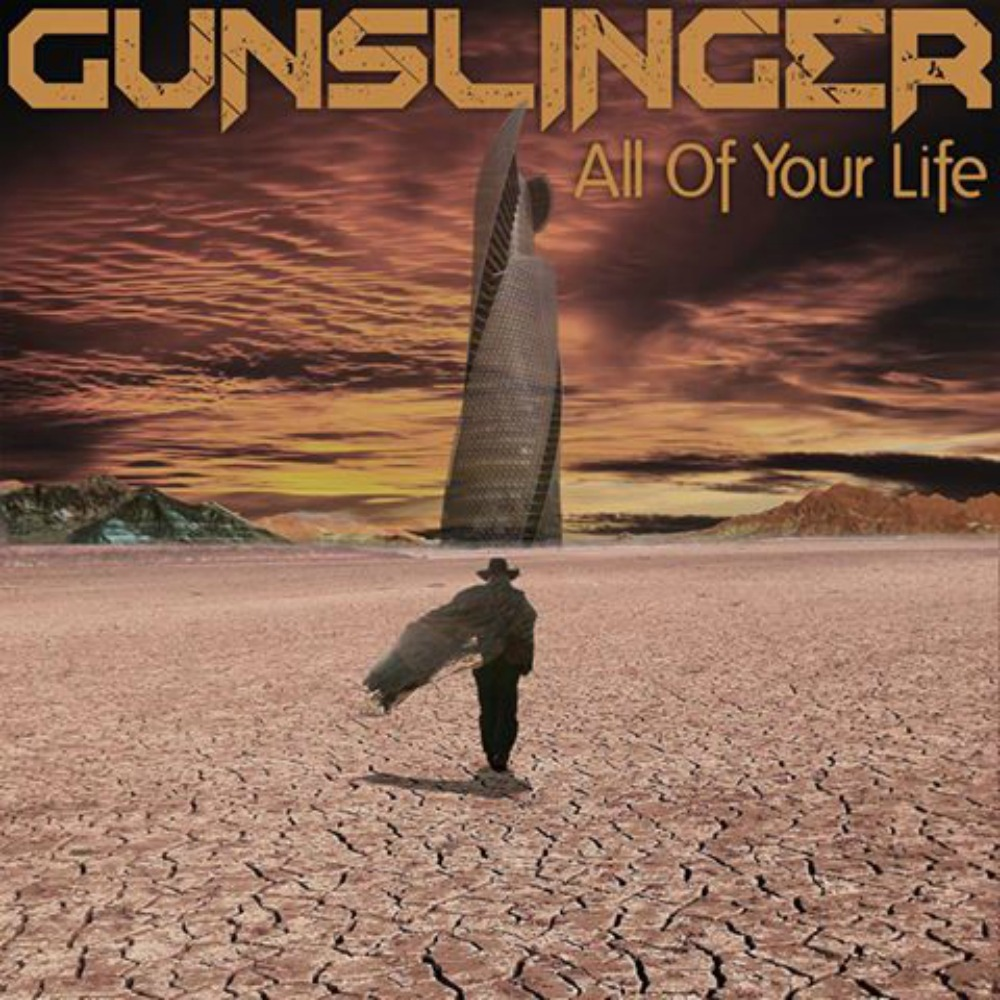 "TRACK REVIEW: Gunslinger ""All of Your Life"""