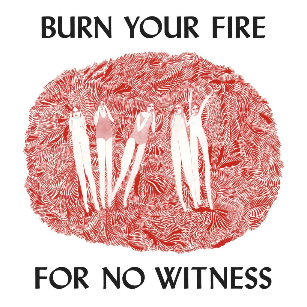 Burn Your Fire Album