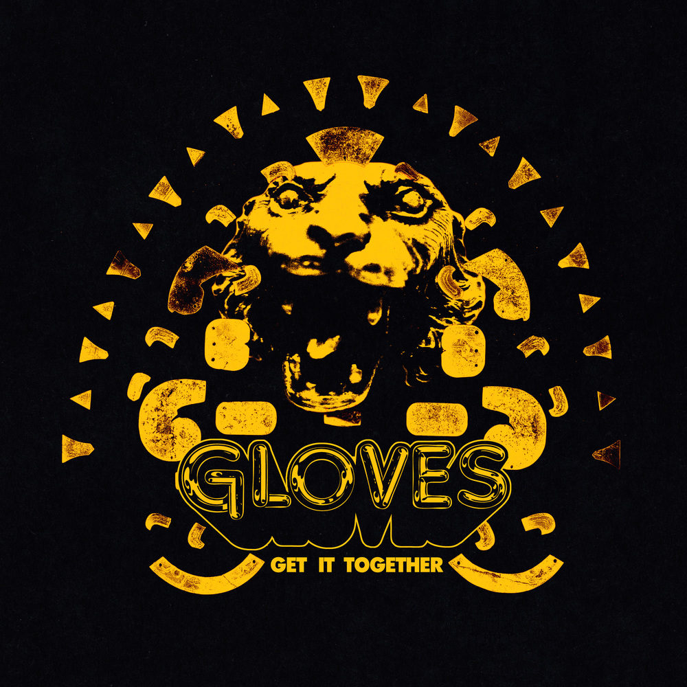 "ALBUM REVIEW: GLOVES ""Get It Together"""