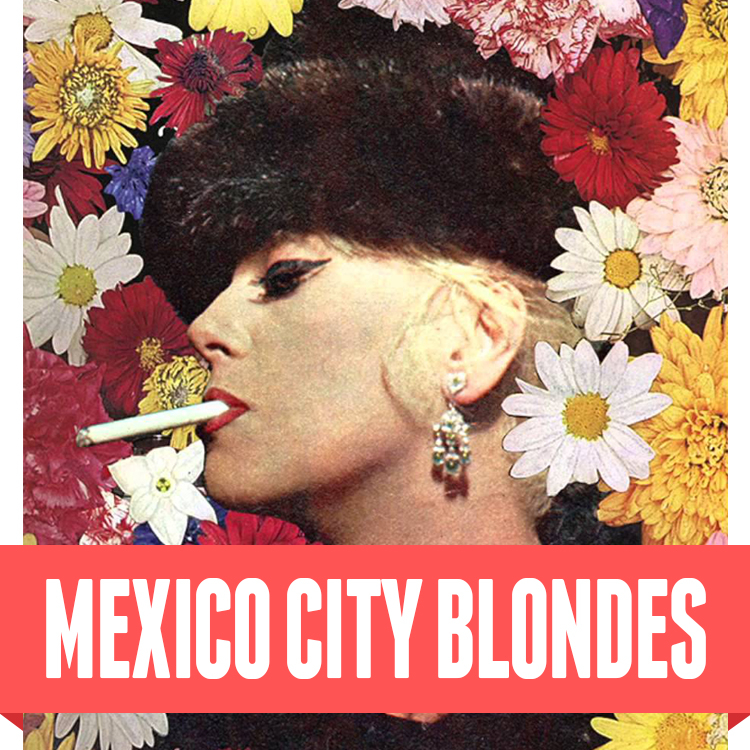 Mexico City Blondes