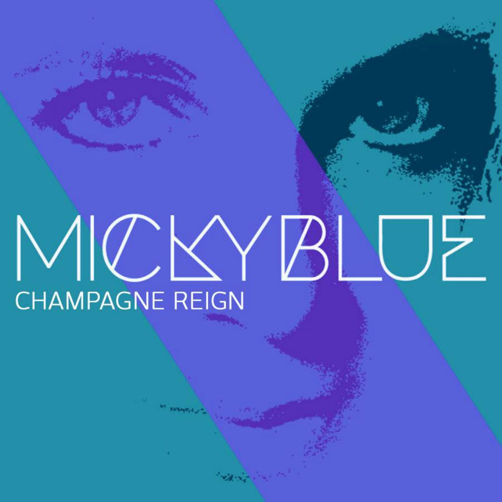 """TRACK PREMIERE: Micky Blue """"Champagne Reign"""""""
