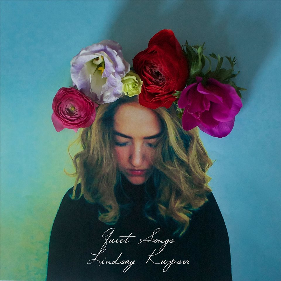"ALBUM REVIEW: Lindsay Kupser ""Quiet Songs"""