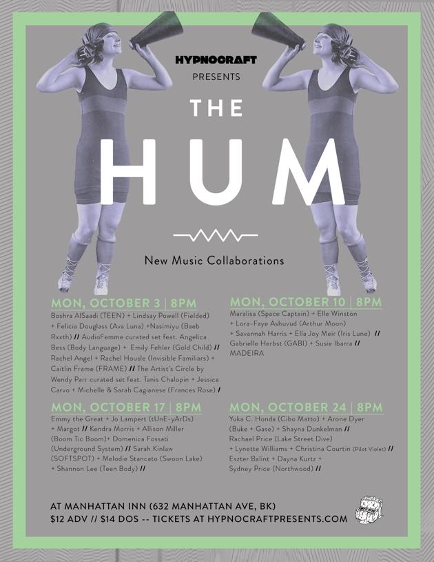 PREVIEW: Hypnocraft Presents: The Hum @ Manhattan Inn 10/3-10/24